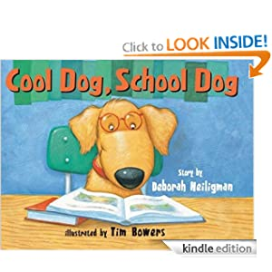 Kindle Book Bargains: Cool Dog, School Dog, by Deborah Heiligman (Author), Tim Bowers (Illustrator). Publisher: Amazon Children's Publishing (June 25, 2012)