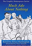 William Shakespeare Much Ado About Nothing (Graphic Shakespeare Series)