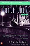 The Hotel Eden (0140273891) by Carlson, Ron