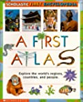 Scholastic First Encyclopedia: A Firs...