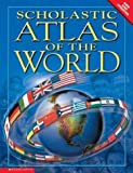 img - for Scholastic Atlas Of The World by Miled Kelly Ltd (2003-11-01) book / textbook / text book