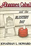 Johannes Cabal and the Blustery Day (Johannes Cabal series)