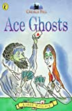 Creakie Hall:Ace Ghosts (0140379657) by Wallace, Karen