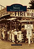 img - for Niles: The Early Years (Images of America) by Thomas E. Ferraro (2012-06-25) book / textbook / text book
