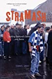 Stramash: Tackling Scotland's Towns and Teams