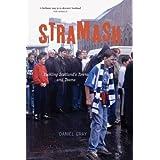 Stramash: Tackling Scotland's Towns and Teamsby Daniel Gray