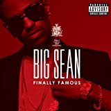 Big Sean / Finally Famous: the Album