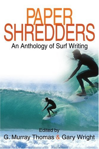 Aktenvernichter: An Anthology of Surf-Writing