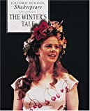 The Winter's Tale (Oxford School Shakespeare) (0198319894) by William Shakespeare