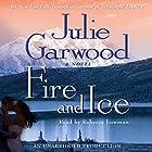 Fire and Ice Hörbuch von Julie Garwood Gesprochen von: Rebecca Lowman