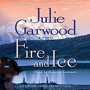 Fire and Ice | [Julie Garwood]