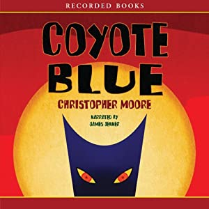 Coyote Blue | [Christopher Moore]