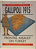 MODERN CAMPAIGNS: GALLIPOLI (0717276678) by Philip J. Haythornthwaite