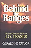 img - for Behind the Ranges: The Life-Changing Story of J. O. Fraser book / textbook / text book