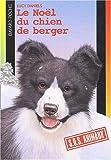 echange, troc Lucy Daniels - Le Noël du chien de berger