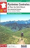 echange, troc Guide FFRP - Pyrénées Centrales et Tour du Val d'Azun, GR 10