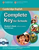 Complete Key for Schools Student's Pack (Student's Book without Answers with CD-ROM, Workbook without Answers with Audio CD) (0521124727) by McKeegan, David