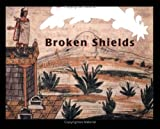 img - for Broken Shields (Stella) book / textbook / text book