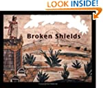 Broken shields