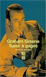 Tueur à gages, Greene, Graham