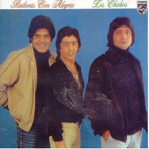 Los Chichos - Bailaras Con Alegria - Zortam Music