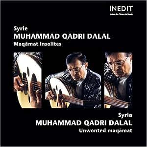 Muhammad Qadri Dalal - Unwonted Maqamat - Amazon.com Music