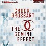 The Gemini Effect | Chuck Grossart