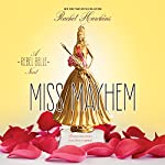 Miss Mayhem: A Rebel Belle Novel | Rachel Hawkins