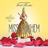 Miss Mayhem: A Rebel Belle Novel