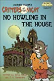 No Howling in the House (Step into Reading)