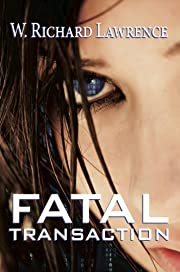 Fatal Transaction (Thriller & Suspense, Cyber Crime)