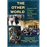 The Other World: Issues and Politics of the Developing World (6th Edition)