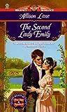 The Second Lady Emily (Signet Regency Romance) (0451195183) by Lane, Allison