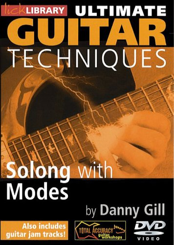 Danny Gill - Ultimate Guitar Techniques - Soloing With Modes [DVD]