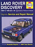 Land Rover Discovery 1989 to 1998 (G to S registration) Petrol & Diesel Service & Repair Manual