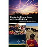 Christianity, Climate Change and Sustainable Livingby Nick Spencer