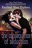 img - for The Consequence of Seduction (Consequences) book / textbook / text book