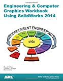 img - for Engineering & Computer Graphics Workbook Using SolidWorks 2014 book / textbook / text book