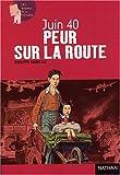 echange, troc P. Barbeau - Juin 1940 : Peur sur la route