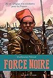 vignette de 'Force noire (Guillaume Prévost)'