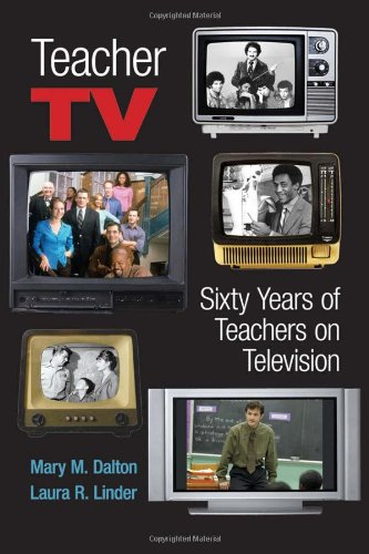 Teacher Tv: Sixty Years Of Teachers On Television (Counterpoints: Studies In The Postmodern Theory Of Education)