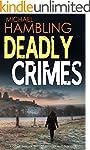 DEADLY CRIMES a crime thriller full o...