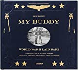 My Buddy: World War II Laid Bare