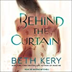 Behind the Curtain | Beth Kery