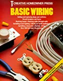 Basic Wiring (1880029790) by Creative Homeowner Press