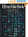 The Hymn Fake Book: C Edition