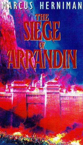 The Siege of Arrandin (The Arrandin Trilogy), Marcus Herniman