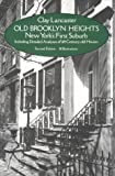 Old Brooklyn Heights: New York's First Suburb (0486238725) by Lancaster, Clay