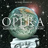 Best Opera Album in the World Best Opera Album in the World...Ever