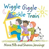 Wiggle Giggle Tickle Train (1554512093) by Hilb, Nora